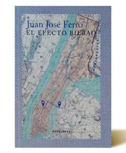 el-efecto-bilbao-juan-jose-ferro-libros-antimateria