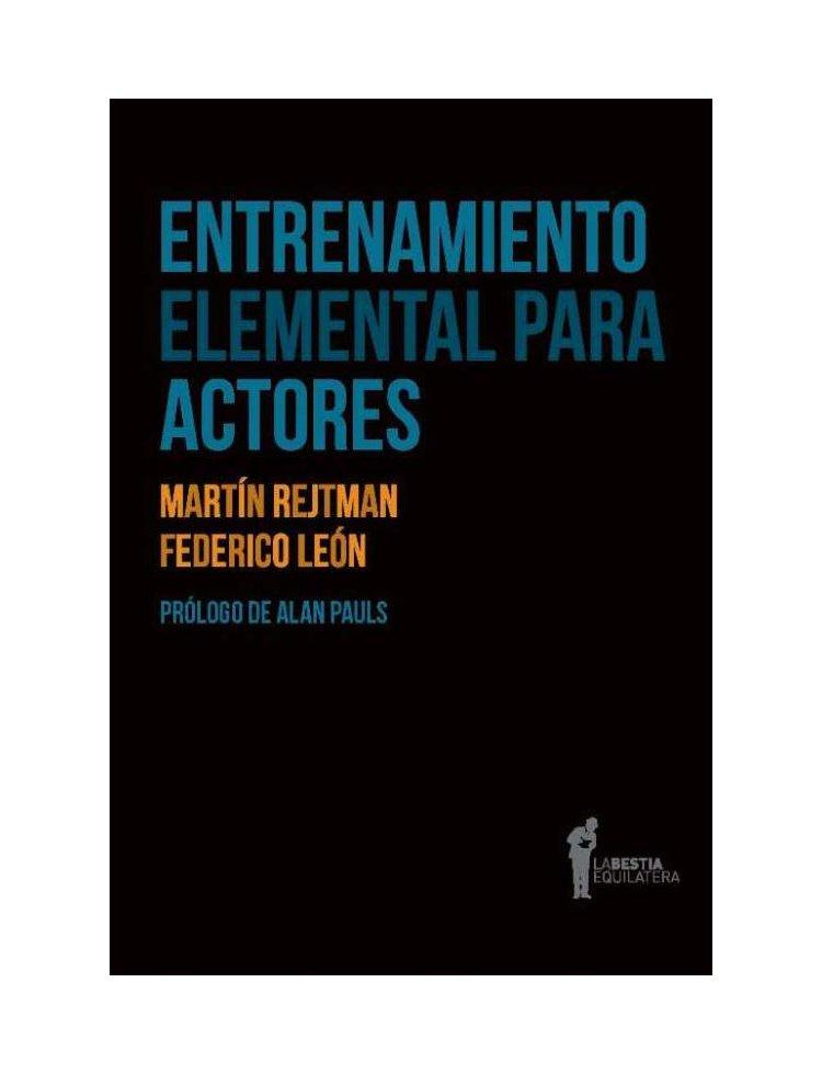 La-bestia-equilatera_Entrenamiento-elemental-para-actores_Antimateria-libros