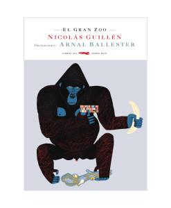 LibrosdelZorroRojo-ElGranZoo-NicolasGuillen-LibrosAntimateria
