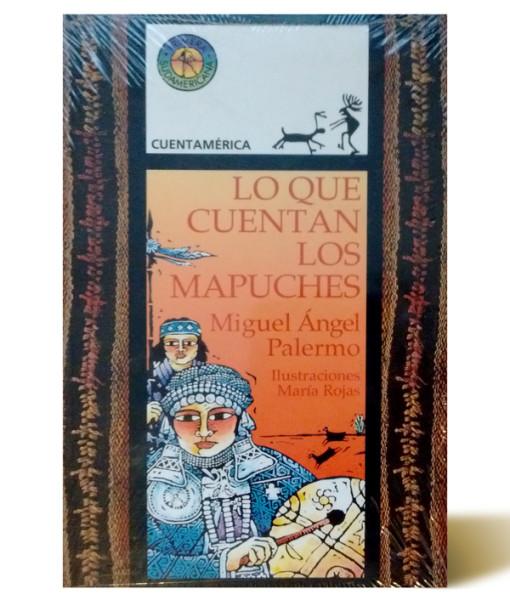 lo-que-cuentan-los-mapuches-maria-rojas-libros-antimateria