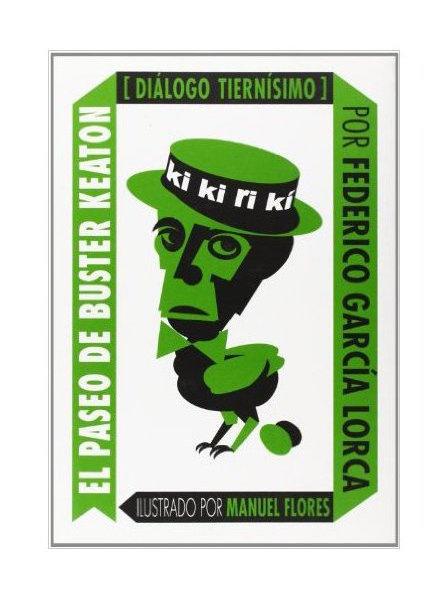 MediaVaca-ElPaseodeBusterKeaton-FedericoGarciaLorca-LibrosAntimateria