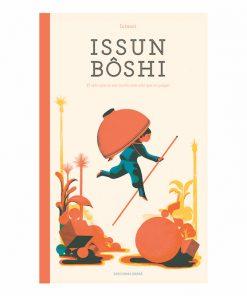 Imágen 1 del libro: Issun Bôshi. El niño que no era mucho más alto que un pulgar