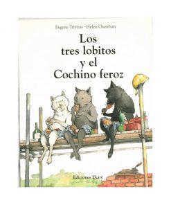 Imágen 1 del libro: Los tres lobitos y el cochino feroz