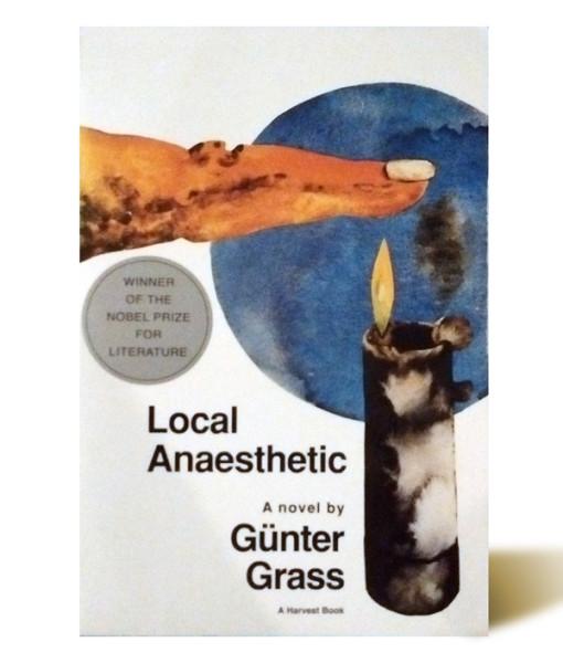 Local Anaesthetic - Günter Grass - Libros Antimateria