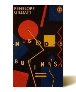Nobody's Businees - Penelope Gilliat - Libros Antimateria