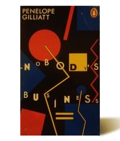 Nobody's Businees - Penelope Gilliat - Libros Antimateria