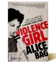 Violence Girl - Alice Bag - Libros Antimateria