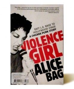 Imágen 1 del libro: Violence Girl – A chicana punk story - Usado