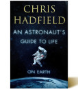 an-astronauts-guide-to-life-chris-hadfield-libros-antimateria