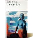 Lamour Fou - Andre Breton - Libros Antimateria