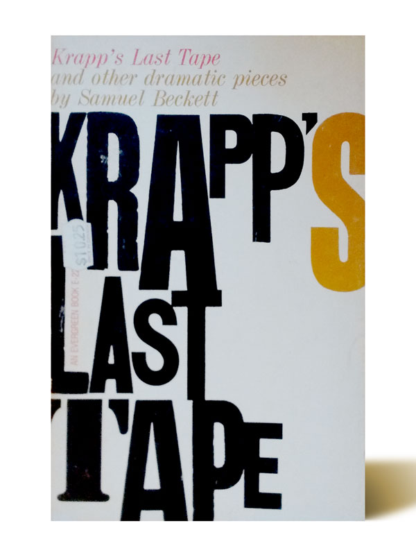 Krapps last tape - Samuel Beckett - Libros Antimateria