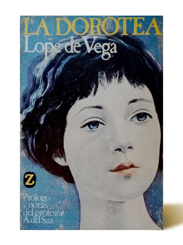 La Dorotea - Lope de Vega - Libros Antimateria