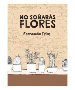 Imágen 1 del libro: No Soñarás Flores
