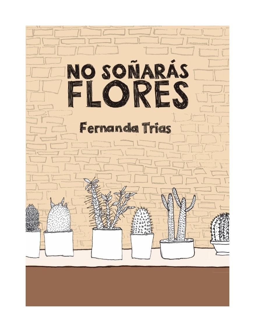 no-sonaras-flores-libros-antimateria