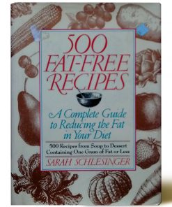 Imágen 1 del libro: 500 Fat Free Recipes: A Complete Guide to Reducing the Fat in Your Diet - Usado