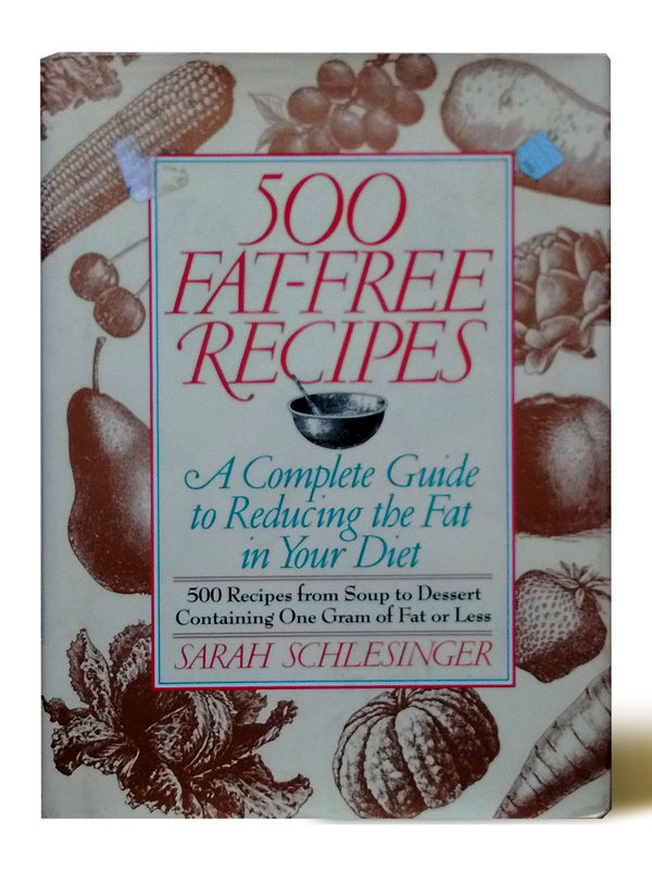 500-fat-free-recipes-sarah-schlesinger-libros-antimateria