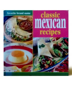 Imágen 1 del libro: Classic Mexican Recipes