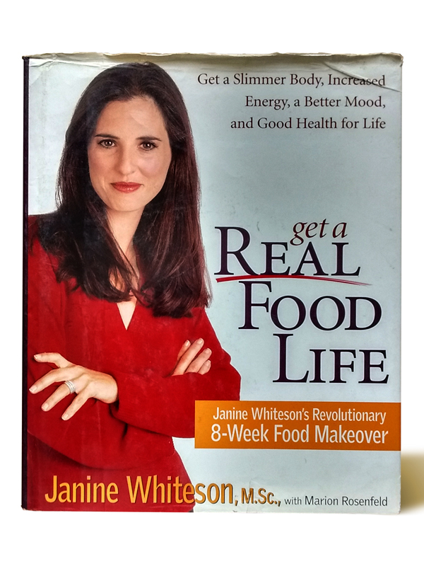 get-a-real-food-life-janine-whiteson-libros-antimateria