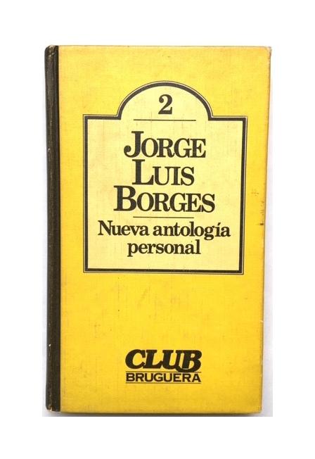 jorge-luis-borges-nueva-antologia-personal