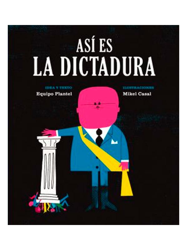 asi-es-la-dictadura-mikel-casal-libros-antimateria