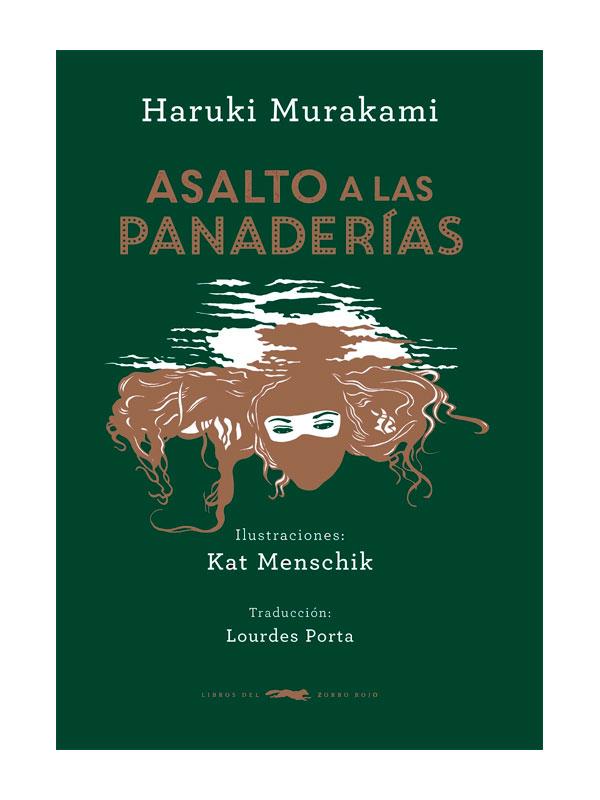 asalto-a-las-panaderias-haruki-murakami-libros-antimateria