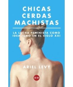 Imágen 1 del libro: Chicas cerdas machistas