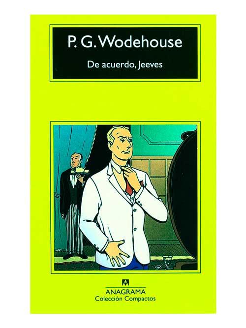 De acuerdo, Jeeves - P. G. Wodehouse - Libros Antimateria