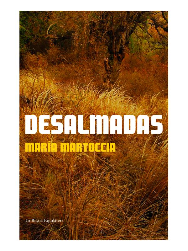desalmada-maria-martoccia-libros-antimateria