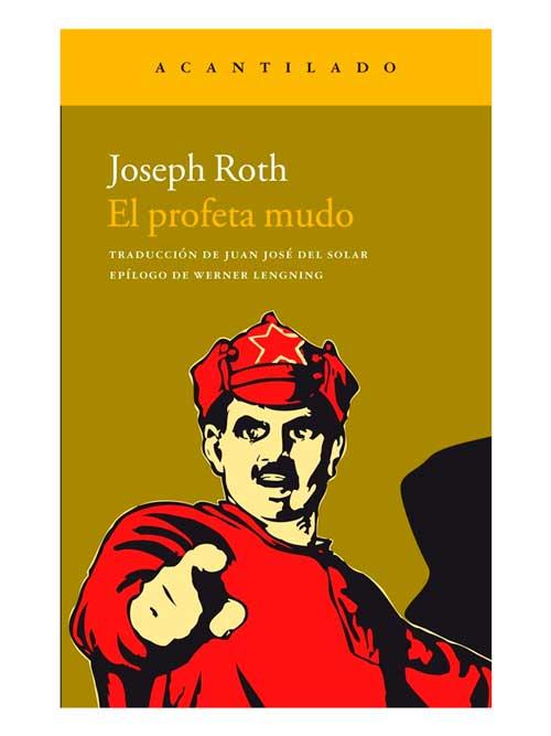 El profeta mudo - Joseph Roth - Libros Antimateria