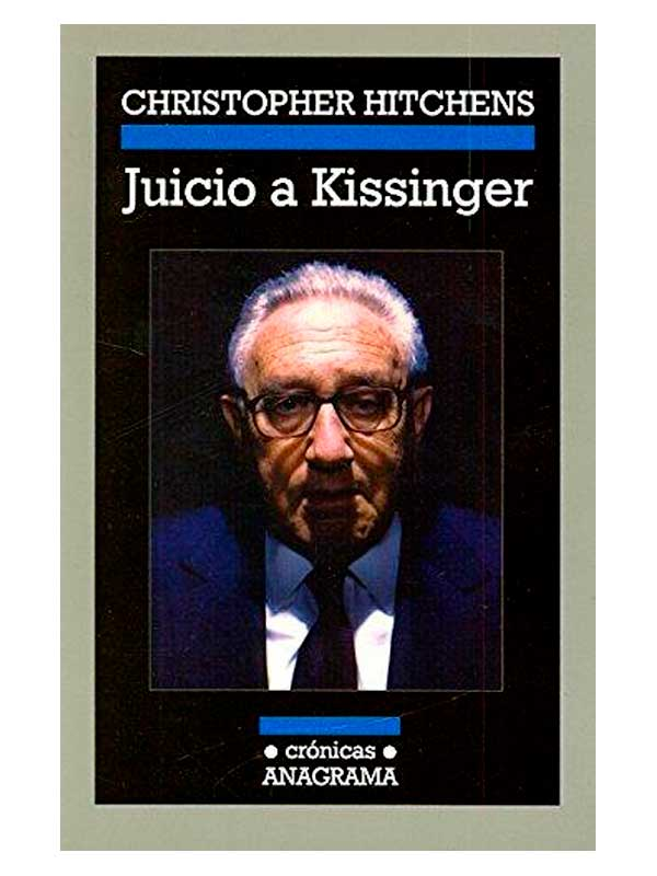juicio-a-kissinger-christopher-hitchens-libros-antimateria