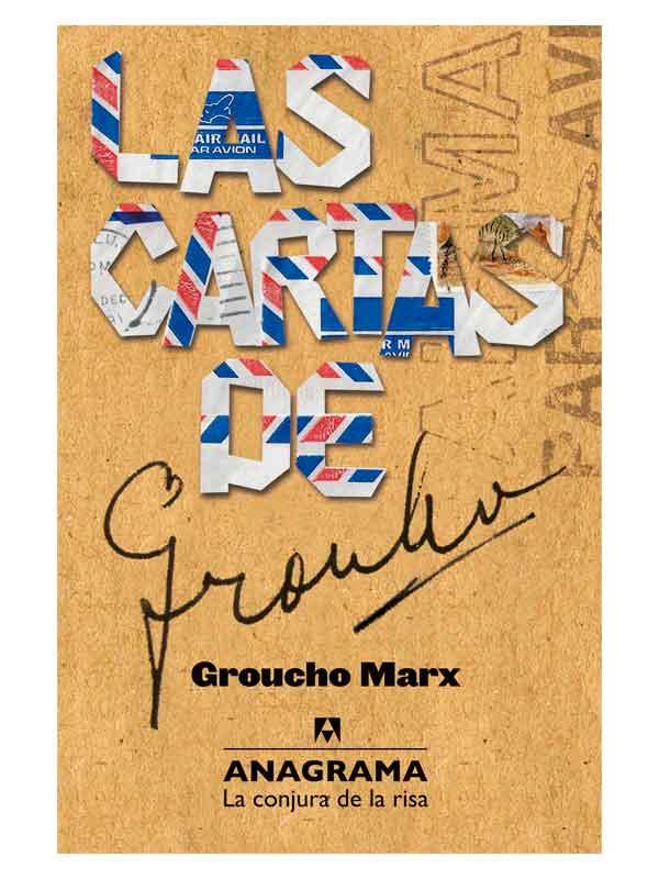Las cartas de Grucho - Groucho Marx - Libros Antimateria