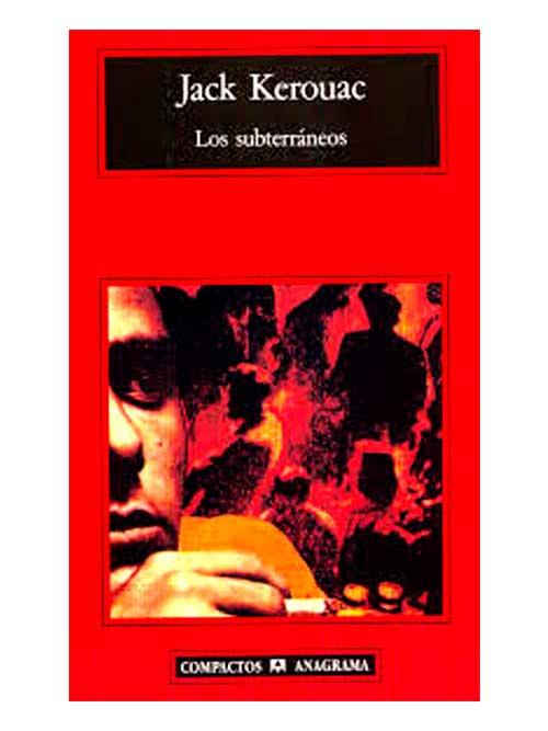 los-subterraneos-jack-kerouac-libros-antimateria