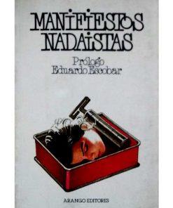 Imágen 1 del libro: Manifiestos Nadaistas