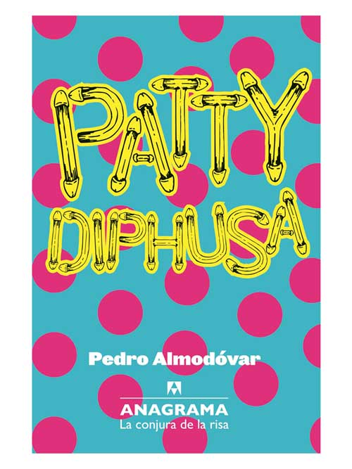 patty-diphusa-pedro-almodovar-libros-antimateria