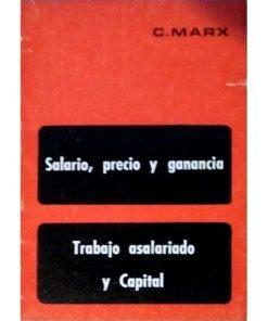 Imágen 1 del libro: Salario, precio y ganancia // Trabajo asalariado y capital