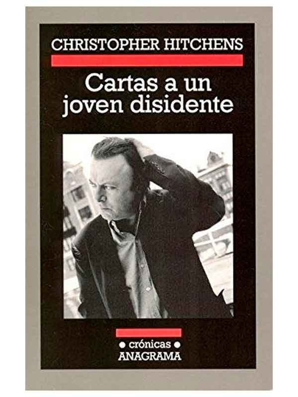 cartas-a-un-joven-disidente-christopher-hitchens-libros-antimateria