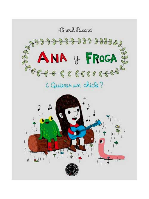 Ana y Froga vol 1- Libros Antimateria