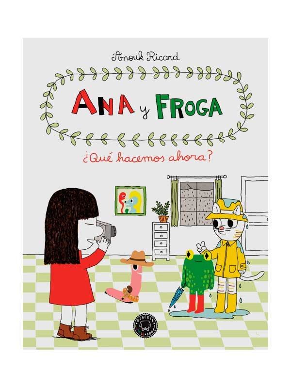 Ana y Froga Vol. 2 Anouk Richard - Libros Antimateria