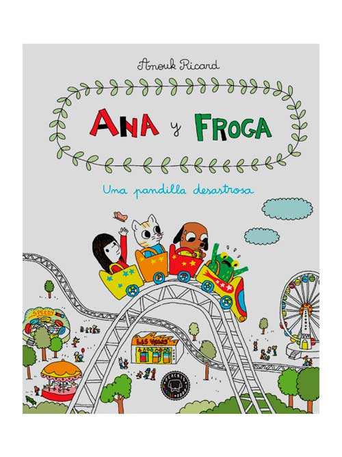 Ana y Froga Vol 3 - Libros Antimateria