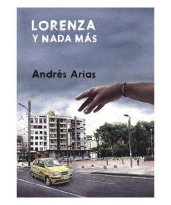 Lorenza y nada más, Laguna Librosa, Andrés Arias