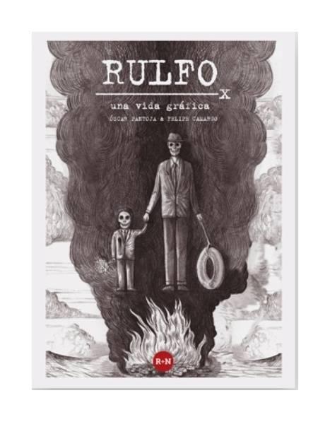 Rulfo, Juan Rulfo, Oscar Pantoja, Felipe Camargo, Rey Naranjo, Novela gráfica