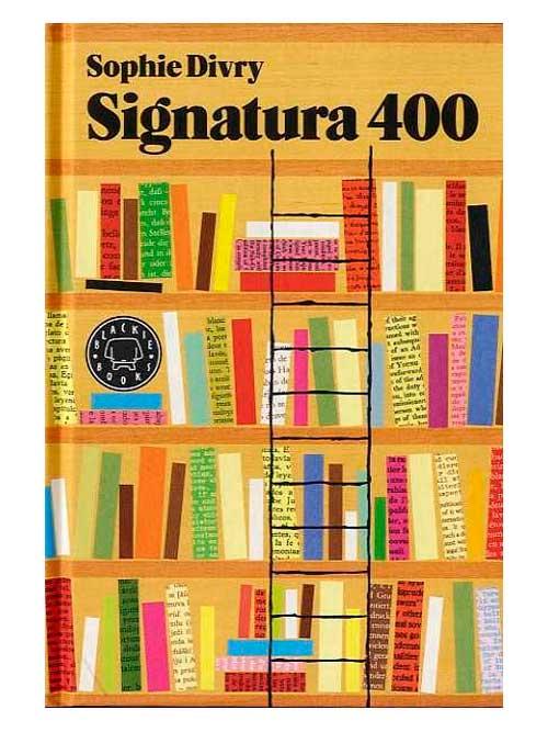 Signatura 400, Sophie Divry - Libros Antimateria