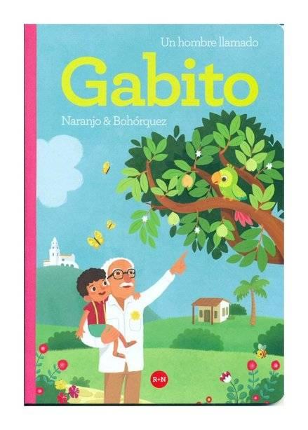 John Naranjo, Gisela Bohórquez, Un hombre llamago Gabito, Rey Naranjo,Gabriel García Márquez, Un hombre llamado Gabito