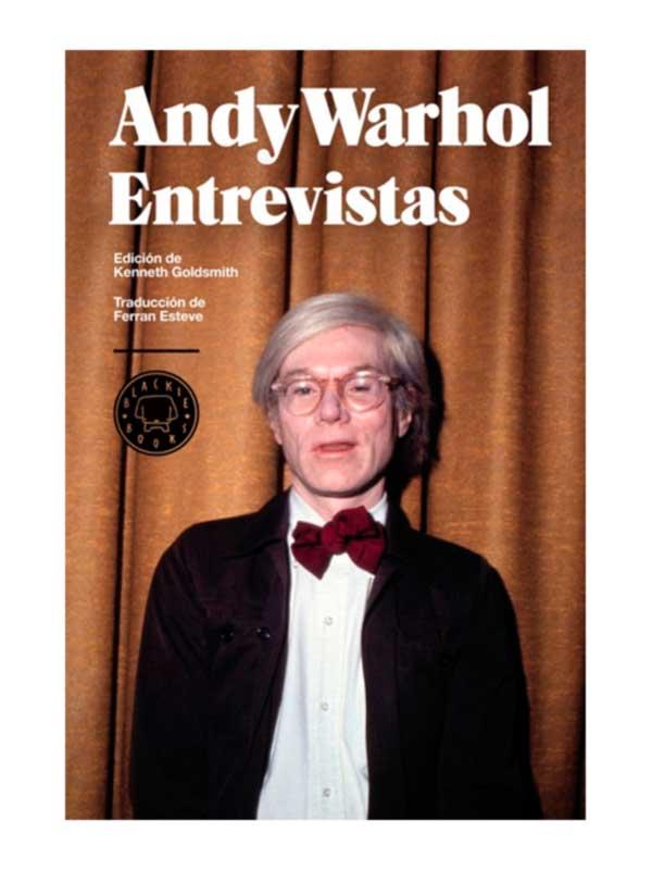 Entrevistas, Andy Warhol - Libros Antimateria