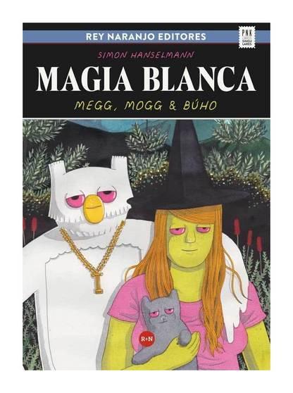 Megg, Mogg y Búho, Simon Hanselman, Rey Naranjo