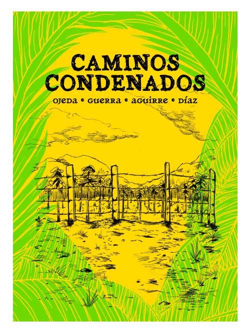 Caminos condenados - Libros Antimateria