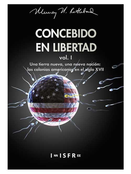 Concebido en libertad - Libros Antimateria