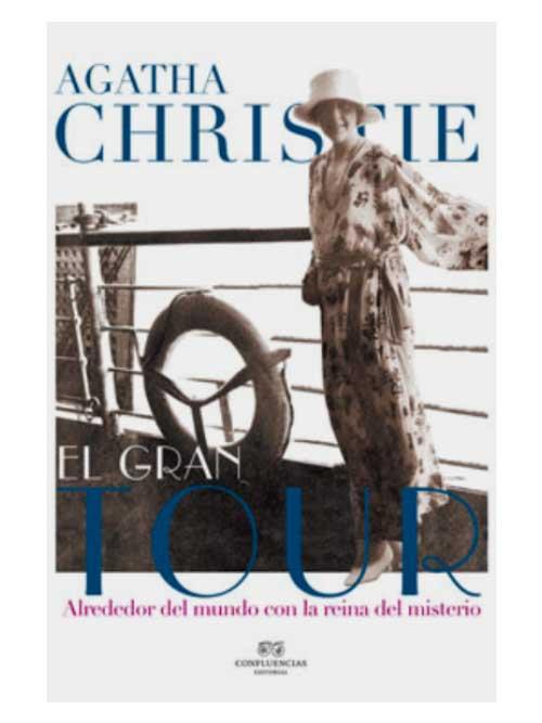 El gran tour - Agatha Christie - Libros Antimateria