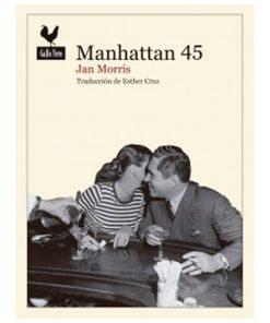 Manhattan 45 - Jan Morris - Libros Antimateria