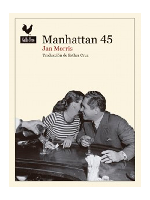 Manhattan 45 - Jan Morris - Libros Antimateria